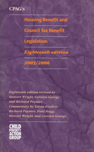 CPAG's Housing Benefit and Council Tax Benefit Legislation 2005/06
