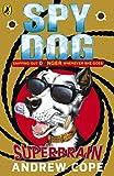Spy Dog: Superbrain