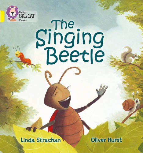 Collins Big Cat Phonics - The Singing Beetle: Band 03/Yellow