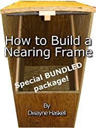 How To Build A Nearing Frame Special Bundled Package (English Edition)