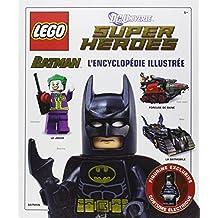 LEGO Batman : l'encyclopédie illustrée