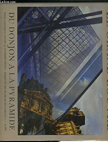 Le Grand Louvre : Métamorphose d'un musée 1981-1993