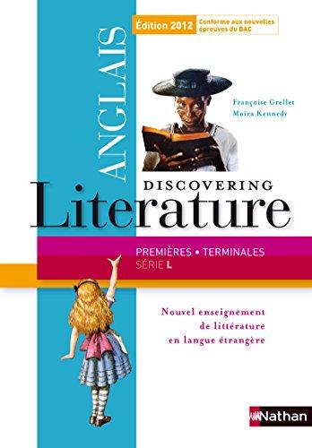Discovering Literature 1re / Terminale série L par Françoise Grellet