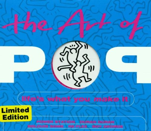 the-art-of-pop-lifes-what-you-make-it