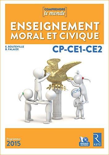 Enseignement moral et civique CP-CE1-CE2 (+ DVD-Rom) par Benoit Falaize