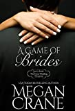 A Game of Brides (The Great Wedding Giveaway Series Book 6) (English Edition)