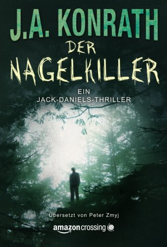 Preisvergleich Produktbild Der Nagelkiller (Ein Jack-Daniels-Thriller, Band 9)