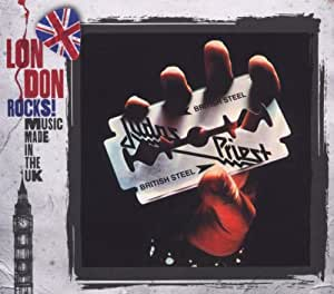 British Steel (London Rocks!)
