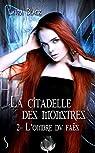 La citadelle des monstres, tome 2 : L'ombre du Faës par Black