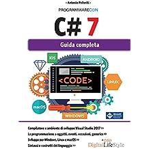 Programmare con C# 7: Guida completa