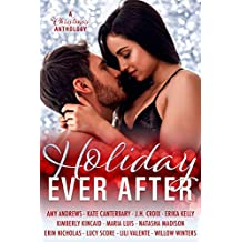 Holiday Ever After: Eleven Contemporary Romance Short Stories (English Edition)