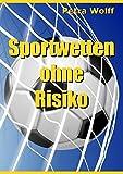 Sportwetten ohne Risiko