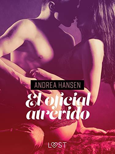 El oficial atrevido de Andrea Hansen (Lust)