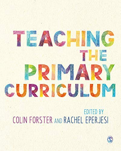 Teaching the Primary Curriculum (English Edition)