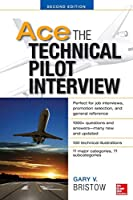 Get your career off the ground with this fully up-to-date guide to acing the technical pilot interview! Written by an experienced airline pilot, Ace the Technical Pilot Interview, Second Edition provides all-new questions and answers, clarification t...