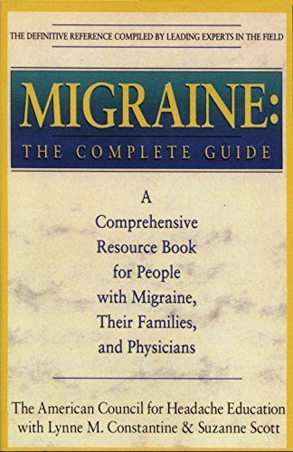Migraine: The Complete Guide by Constantine, Lynn M., Scott, Suzanne (1994) Paperback