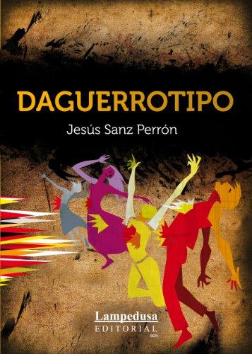 DAGUERROTIPO por Jesús Sanz Perrón