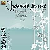 Japanese Music By Michio Miyagi Volume 1