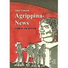 Agrippina-News, beamen war gestern