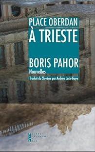 Place Oberdan à Trieste par Boris Pahor