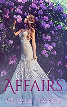 Eternal Affairs by [Hayes, Olivia]