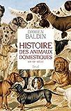 Histoire des animaux domestiques. (XIXe-XXe siècle): (XIXe-XXe siècle)