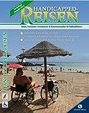 Handicapped-Reisen: Hotels, Pensionen, Ferienhäuser und Reiseveranstalter für Rollstuhlfahrer