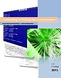 Ausbildung zum Fachinformatiker Prüfungsvorbereitung AE + SI 13/14: 5. überarbeitete Auflage 13/14 mit großem SQL-Kapitel