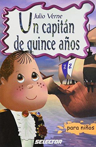 Un Capitan De Quince Anos / Captain at Fifteen par Jules Verne