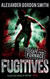 Escape from Furnace 4: Fugitives