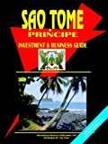 Sao Tome and Principe Investment and Business Guide by Usa Ibp (2004-01-01)