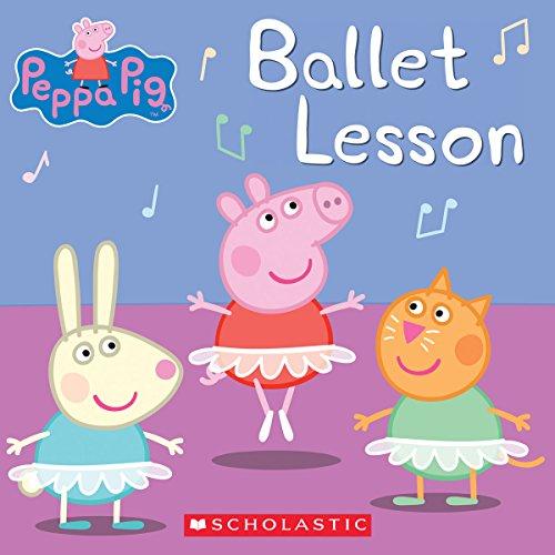 Ballet Lesson (Peppa Pig) por Elizabeth Schaefer