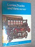 Lorries, Trucks and Vans, 1897-1927 (Colour)