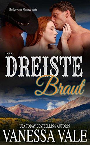 Buchseite und Rezensionen zu 'Ihre dreiste Braut (Bridgewater Ménage-Serie  8)' von Vanessa Vale