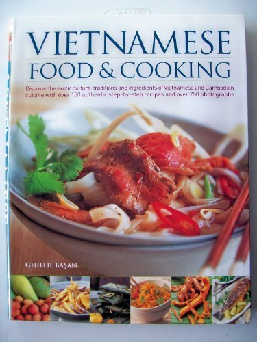 Vietnamese Food & Cooking by Ghillie Basan (2006-08-01)
