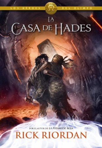 La casa de Hades (Los héroes del Olimpo 4) por Rick Riordan