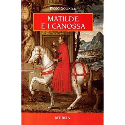 Matilde E I Canossa