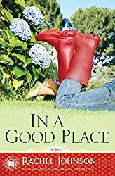 In a Good Place: A Novel