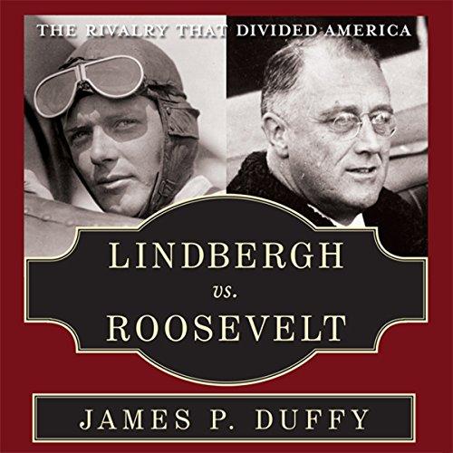 Lindbergh vs. Roosevelt  Audiolibri