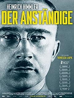 Heinrich Himmler - Der Anständige