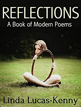 REFLECTIONS: A Book of Modern Poems by [Lucas-Kenny, Linda]