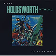 Metal Fatigue (With I.O.U.)