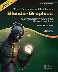 [(The Complete Guide to Blender Graphics : Computer Modeling and Animation)] [By (author) John M. Blain] published on (August, 2014)