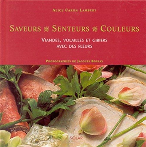 Viandes, volailles et gibiers avec des fleurs par Alice Caron Lambert