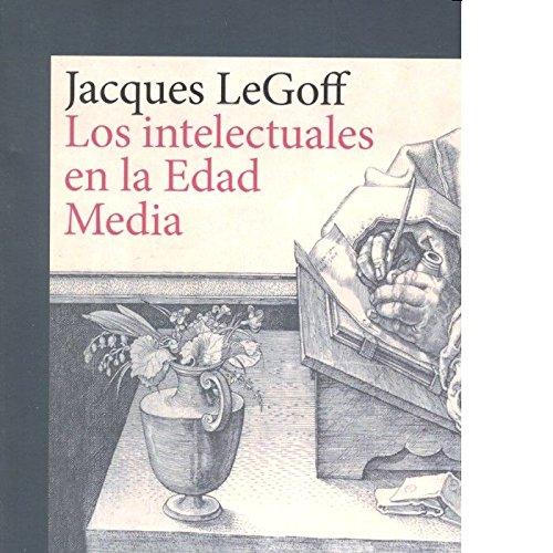Intelectuales en la Edad Media,Los (gedisa_cult.) por Jacques Legoff