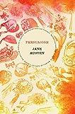 Persuasion [Paperback] [Jan 01, 2017] JANE AUSTEN