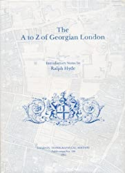 A. to Z. of Georgian London (Publication)