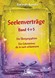 Seelenverträge Band 4 + 5: Band 4: Die Übergangsphase Band 5: Die Geheimnisse, die in euch schlummern