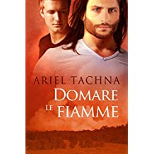 Domare le fiamme (Serie Lang Downs Vol. 4) (Italian Edition)