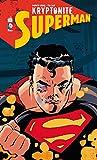 Superman Kryptonite